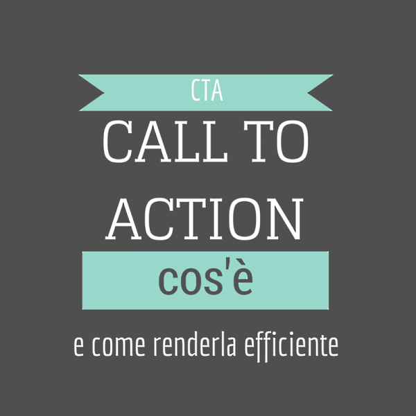 call to action cos'è e come renderla efficiente