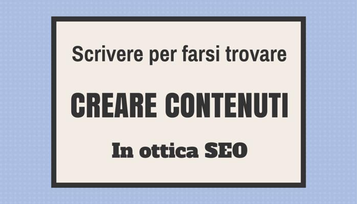 SEO copywriting: come creare contenuti in ottica SEO