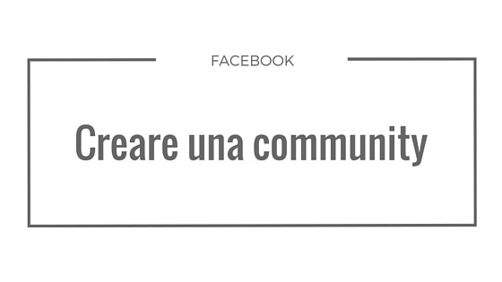 creare-una-community-Facebook