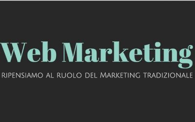 Web Marketing, ripensiamo al ruolo del Marketing tradizionale